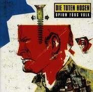 Die Toten Hosen - Opium fürs Volk