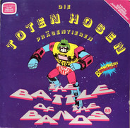 Die Toten Hosen - Präsentieren: The Battle Of The Bands 85