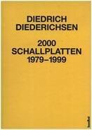 Diedrich Diederichsen - 2000 Schallplatten von 1979-1999