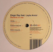Diego Ray feat. Layla Amini - Believe In Me