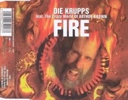 Die Krupps Feat. The Crazy World Of Arthur Brown - Fire