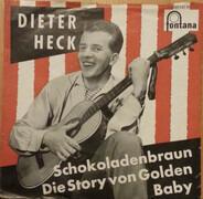 Dieter Thomas Heck - Schokoladenbraun / Die Story Vom Golden Baby