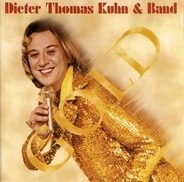Dieter Thomas Kuhn & Band - Gold