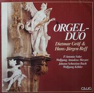 Dietmar Gräf & Hans-Jürgen Reff - Padre Antonio Soler , Wolfgang Amadeus Mozart , Johann Sebastian - Orgel-Duo