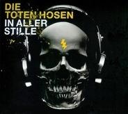 Die Toten Hosen - In Aller Stille