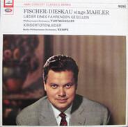 Mahler - Lieder Eines Fahrenden Gesellen / Kindertotenlieder