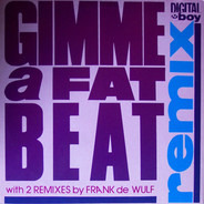Digital Boy - Gimme A Fat Beat (Remix) / Kokko