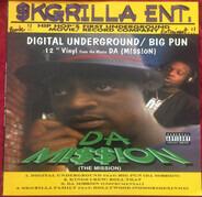 Digital Underground / Big Pun - Da Mission