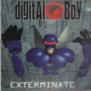 Digital Boy - Exterminate / Direct To Rave