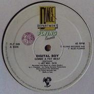 Digital Boy - Gimme A Fat Beat