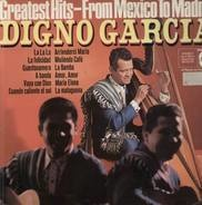 Digno Garcia - Greatest Hits- From Mexico to Madrid