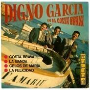 Digno Garcia Y Sus Carios - Digno Garcia En La Costa Brava