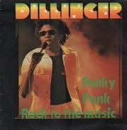 Dillinger - Funky Punk / Rock To The Music
