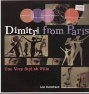 Dimitri From Paris - Une Very Stylish Fille (Les Remixes)