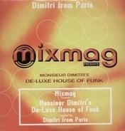 Dimitri From Paris - Monsieur Dimitri's De-Luxe House Of Funk