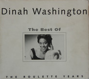 Dinah Washington - Dinah Washington -  The Best Of The Roulette Years