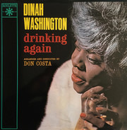 Dinah Washington - Drinking Again