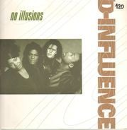 D'Influence - No Illusions