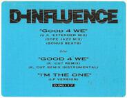 D'Influence - Good 4 We