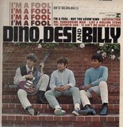 Dino, Desi And Billy - I'm A Fool
