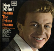 Dion DiMucci - Donna the Prima Donna
