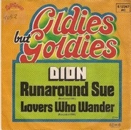 Dion - The Wanderer / Runaround Sue