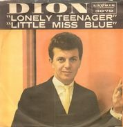 Dion - Lonely Teenager / Little Miss Blue
