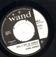 Dionne Warwick - Make It Easy On Yourself / Knowing When To Leave