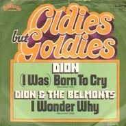 Dion & The Belmonts - I Was Born To Cry / I Wonder Why