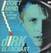 Dirk Blanchart - I Don't Mind (If The Sputnik Lands)