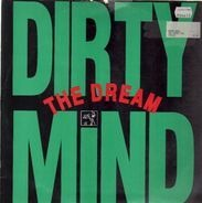 Dirty Mind - The Dream