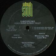 Discipline Featuring Bobby Pruit - Reaching