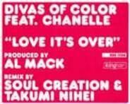Divas Of Color - Love It's Over