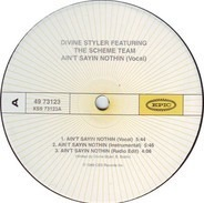 Divine Styler - Ain't Sayin Nothing / Tongue Of Labyrinth