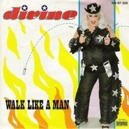 Divine - Walk Like A Man