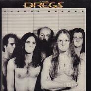 Dixie Dregs - Unsung Heroes