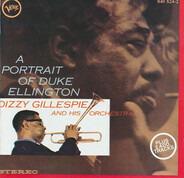 Dizzy Gillespie And His Orchestra - A Portrait Of Duke Ellington
