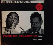 Dizzy Gillespie And His Orchestra - Dizzy Gillespie/Charlie Parker 45/46