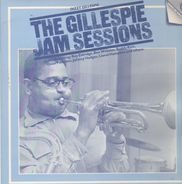 Dizzy Gillespie - The Gillespie Jam Sessions