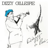 Dizzy Gillespie - Dizzy in Paris