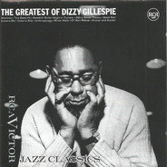 Dizzy Gillespie - The Greatest Of Dizzy Gillespie