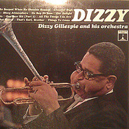 Dizzy Gillespie And His Orchestra - Dizzy Gillespie and His Orchestra