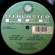 DJ Blaster - Life