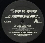 DJ Circuit Breaker - Spiritual Combat @ The Gates Of Heaven EP