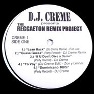 Dj Creme - The Reggaeton Remix Project