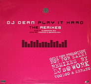 DJ Dean - Play It Hard (The Remixes)