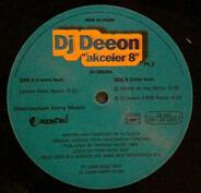 DJ Deeon - Akceier 8 (Pt.2)