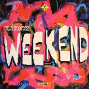 DJ Dick - Weekend