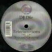 DJ Die - Reincarnations / Stoned Groove