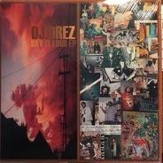 DJ Drez - Say It Loud EP